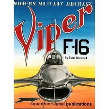 Viper F-16 Modern Military Aircraft Signal Squadron 5009 Military book