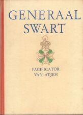 GENERAAL SWART (PACIFICATOR VAN ATJEH) - M.H.U.  Du Croo (1943)