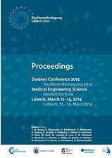 Student Conference Medical Engineering Science 2014