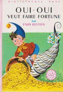 Oui-Oui veut faire fortune : Série : Minirose : Collection : Bibliothèque