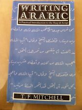 Writing Arabic By T F Mitchell A Practical Introduction To The Ruq'ah Script