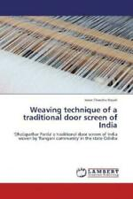Weaving technique of a traditional door screen of India 'Dhalapathar Parda' 1885