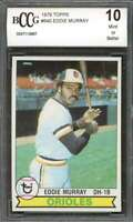Eddie Murray Card 1979 Topps #640 Baltimore Orioles (Centered) BGS BCCG 10
