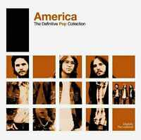 AMERICA The Definitive Pop Collection 2CD BRAND NEW Best Of Greatest Hits