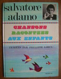 Salvatore ADAMO Chansons racontées aux enfants 1968 Images Ph. Lorin