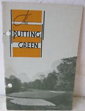 THE PUTTING GREEN BY O.M. SCOTT & SONS  WRAPPERS  1931  VERY HARD TO FIND