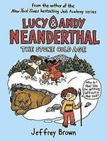 Lucy and Andy Neanderthal: The Stone Cold Age by Jeffrey Brown, NEW Book, FREE &