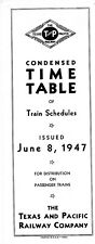 Texas & Pacific Railway, condensed system passenger time table June 8, 1947