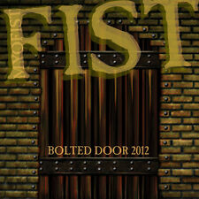 FIST - Bolted Door 2012 (NEW*CANADIAN HEAVY METAL/HARD ROCK*TRIUMPH*UFO)
