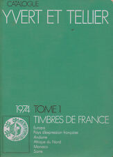 "Catalogue YVERT & TELLIER ""Timbres de France / Tome 1"" - 1974"