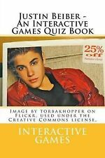 NEW Justin Beiber - An Interactive Games Quiz Book by Interactive Games