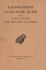 L'ASSOCIATION GUILLAUME BUDE ET LA SOCIETE D'EDITION LES BELLES LETTRES