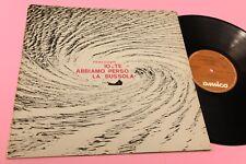 PIERO CIAMPI LP IO E TE ABBIAMO PERSO LA BUSSOLA ORIGINALE 1973