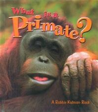 What is a Primate? (Science of Living Things (Hardcover))