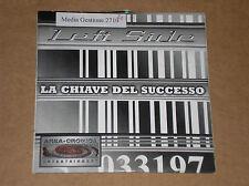 LEFT SIDE - LA CHIAVE DEL SUCCESSO - CD SINGOLO