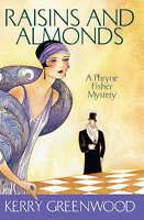 Raisins and Almonds 'Phryne Fisher's Murder Mysteries 9 Greenwood, Kerry