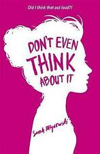 Don't Even Think About it: Book 1 by Sarah Mlynowski (Paperback, 2014)