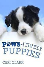 Paws-itively Puppies: The Secret Personal Internet Address & Password Log Book f