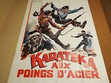 KARATEKA AUX POINGS D'ACIER !  model b : rare affiche cinema karate kung-fu 1972