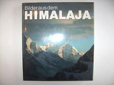 Bilder aus dem Himalaja Ivo Petrik Walter Steiner Manfred Taube