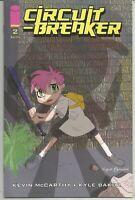 Circuit Breaker #2 : April 2016 : Image Comics