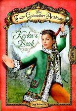 The Fairy Godmother Academy, Kerka's Book by Jan Bozarth (Paperback) Brand New