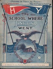 The School Where Lincoln Went 1910 Large Format Sheet Music