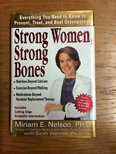 Strong Women, Strong Bones: Everything you Need to Know to Prevent, Treat,...