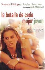 LA BATALLA DE CADA MUJER JOVEN / EVERY YOUNG WOMAN'S BATTLE - ETHRIDEGE, SHANNON