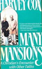 Many Mansions : A Christian's Encounter with Other Faiths by Harvey Cox