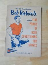 Rare 1957 BOB RICHARDS Fine Points of Body Conditioning for Sports booklet #7