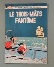 Vieux Nick 10 Trois Mats Fantome Remacle Dupuis EO 1967