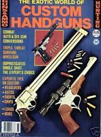 GUNS & AMMO MAGAZINE - The Exotic World of Custom Handguns