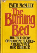 B000GTG6FI The Burning Bed: The True Story Of Francine Hughes--A Beaten Wife Wh