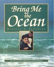 Bring Me the Ocean: Nature as Teacher, Messenger, and Intermediary Reynolds, Re