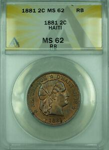 1881 2C Haiti ANACS MS-62 RB Coin 2 Centimes Bronze KM#43