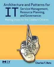 Architecture and Patterns for IT Service Management, Resource Planning, and Gove