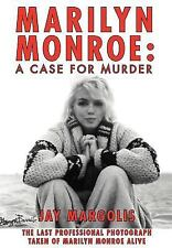 Marilyn Monroe : A Case for Murder by Jay Margolis (2011, Hardcover)