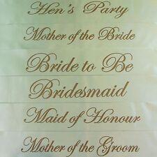 HENS NIGHT BRIDAL SASH SASHES BRIDE GROOM BRIDESMAID MAID OF HONOUR IVORY & GOLD