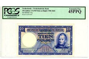 Netherlands ... P-75a ... 10 Gulden ... 1945 ... *XF-AU* ... PCGS 45 PPQ (XF-AU)