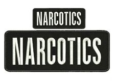 "NARCOTICS embroidery patches 4 X 10"" and 2x5 hook  ON BACK"