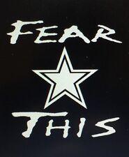 Fear This Dallas Cowboys Decal / Sticker Elliot Bryant Prescott -- Free Ship