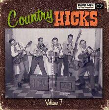 Country Hicks vol. 7. Hillbilly, Rockabilly, Rock n Roll.