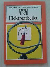 Heimwerker 1x1 - Elektroarbeiten, Klaus Bödeker, DDR-Fachbuch 1975 Elektriker
