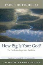 How Big Is Your God?: The Freedom to Experience the Divine (Book & DVD), Coutinh