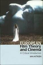 European Film Theory and Cinema: A Critical Introduction by Ian Aitken...