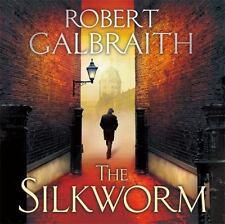 Robert Galbraith: The Silkworm (Audio Book Read by Robert Glenister)