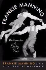 AUTOGRAPHED COPY Frankie Manning Ambassador of Lindy Hop