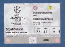 Orig.Ticket  Champions League  2001/02  BAYERN MÜNCHEN - FC NANTES ATLANTIQUE !!