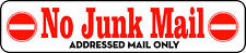 No Junk Mail Sticker (Red Decal) Addressed Mail Only. Sign ID: AMO
